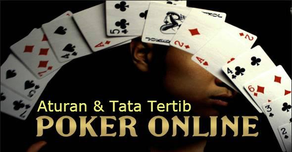 tata tertib dan aturan poker online